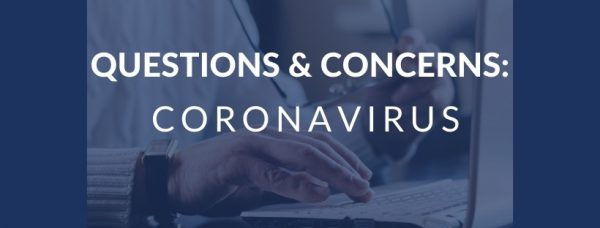 coronavirus concerns and questions